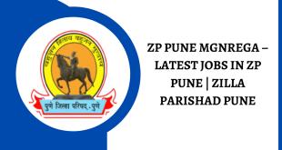 ZP PUNE MGNREGA – LATEST JOBS IN ZP PUNE | ZILLA PARISHAD PUNE