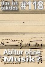 Abitur ohne Musik?