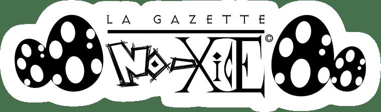 La Gazette No-Xice©