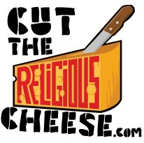 cut the religious cheese blog