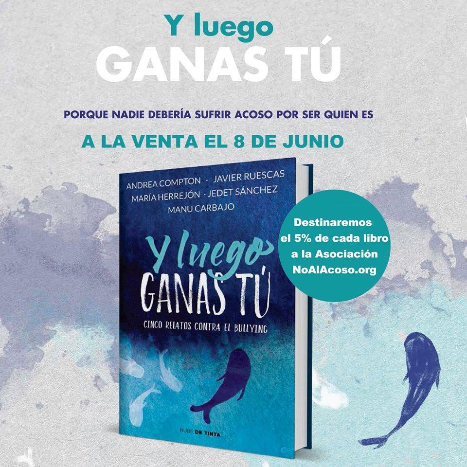 """el 8 de junio de 2017 se publica el libro """"Y Luego Ganas Tu"""""""