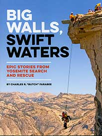 Big Walls, Swift Waters
