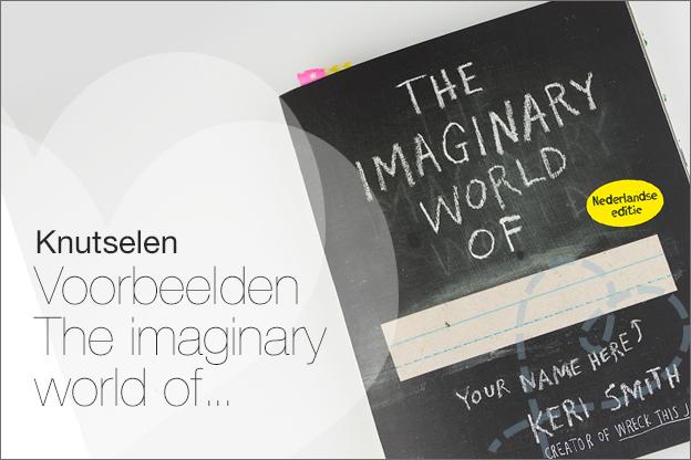 The Imaginary world of Keri Smith voorbeelden