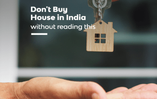Don't Buy House in India Without Reading This