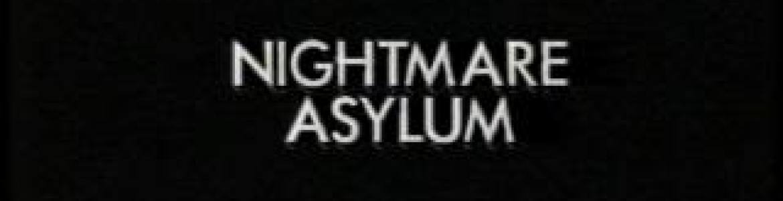 Bloody Nightmares #3: Nightmare Asylum (1992)