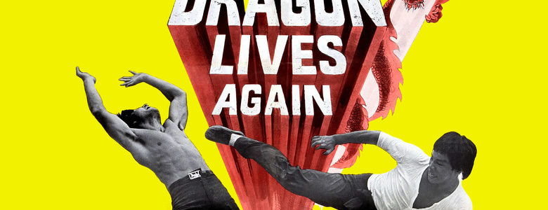 ENTER THE FIST – THE DRAGON LIVES AGAIN (1977)