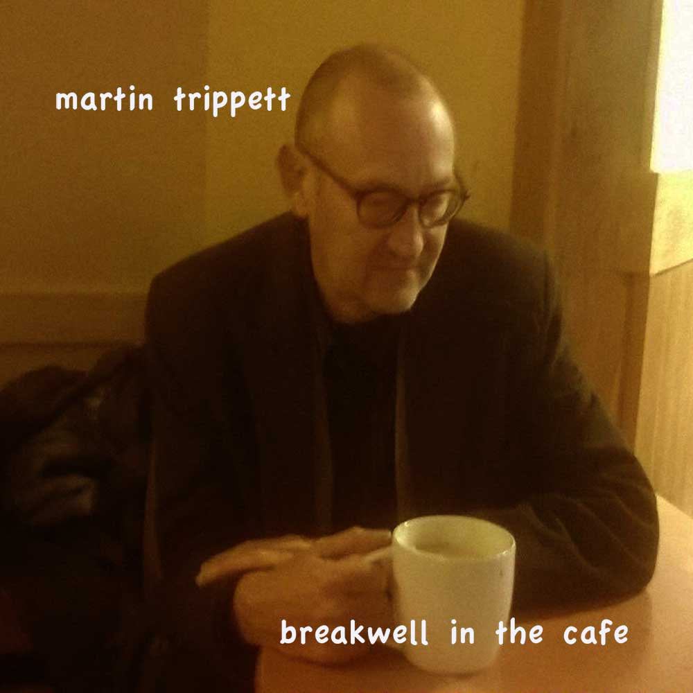 Breakwell In The Cafe | Martin Trippett