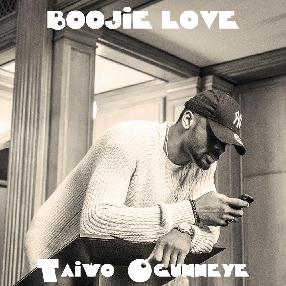Boojie Love - Taiwo Ogunneye