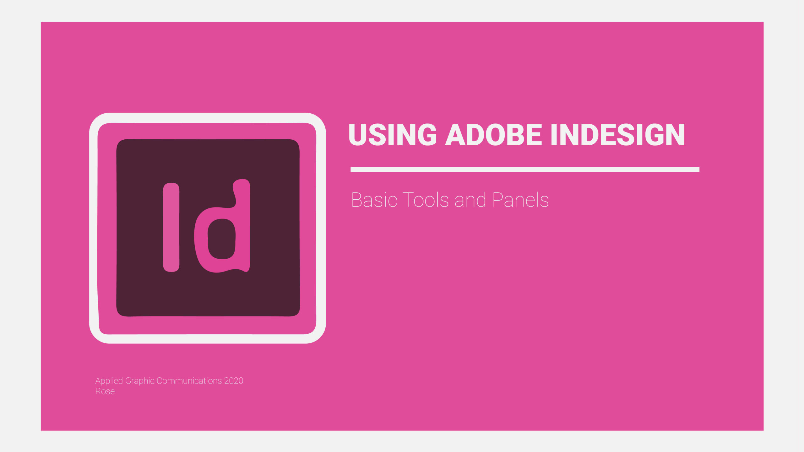 Adobe InDesign Basic Tools Start Screen