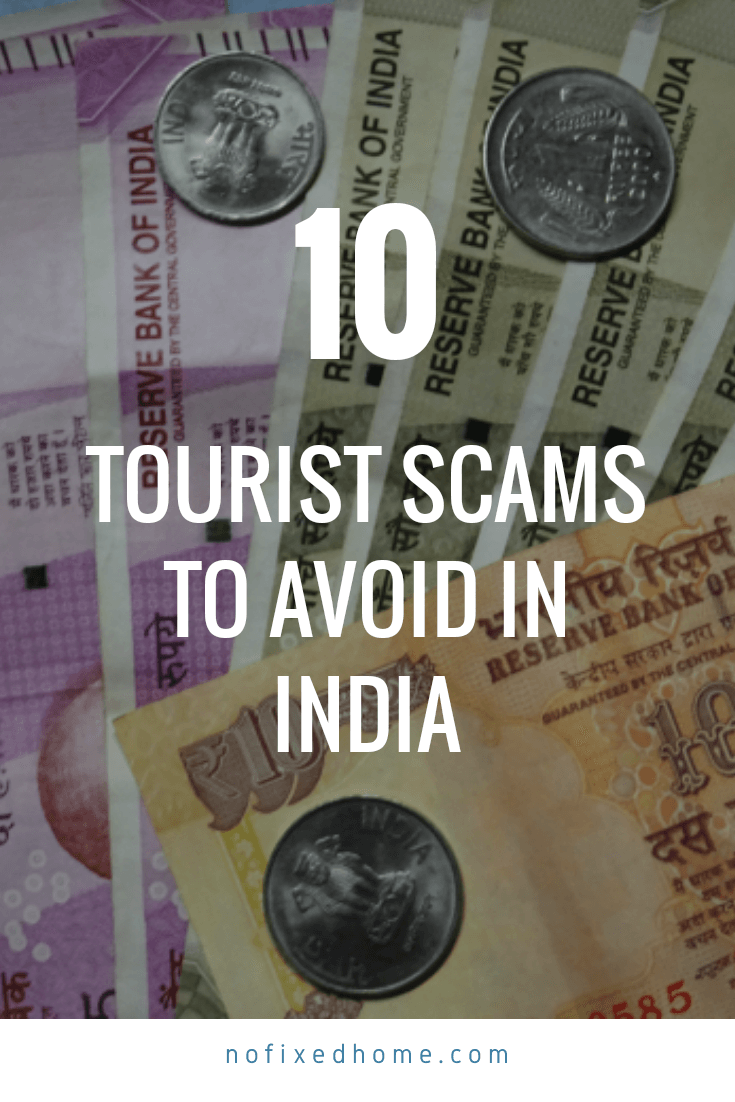 10 Tourist Scams to Avoid in India