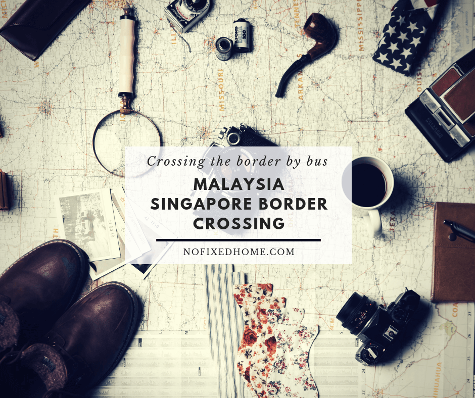 Malaysia Singapore Border Crossing: How to Cross by Bus