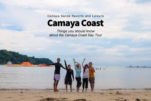 Things you should know about the Day Tour at Camaya Coast (Camaya Sands Resorts and Leisure)