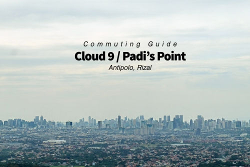 How to go to Cloud 9 / Padi's Point Antipolo Rizal (Commuting Guide)