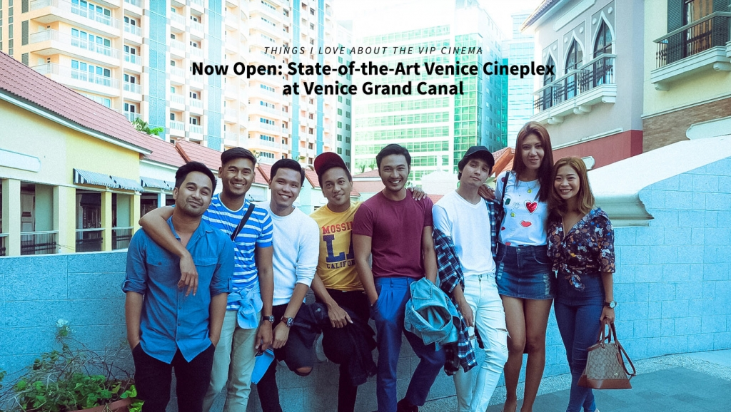 Now Open: State-of-the-Art Venice Cineplex at Venice Grand Canal + Things I love about the VIP Cinema