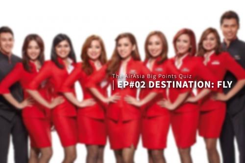 The AirAsia BIG Points Quiz (Ep#02 Destination – FLY )