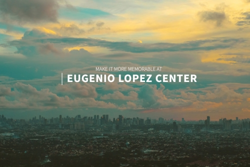 Make it memorable and hold it at Eugenio Lopez Center (ELC)