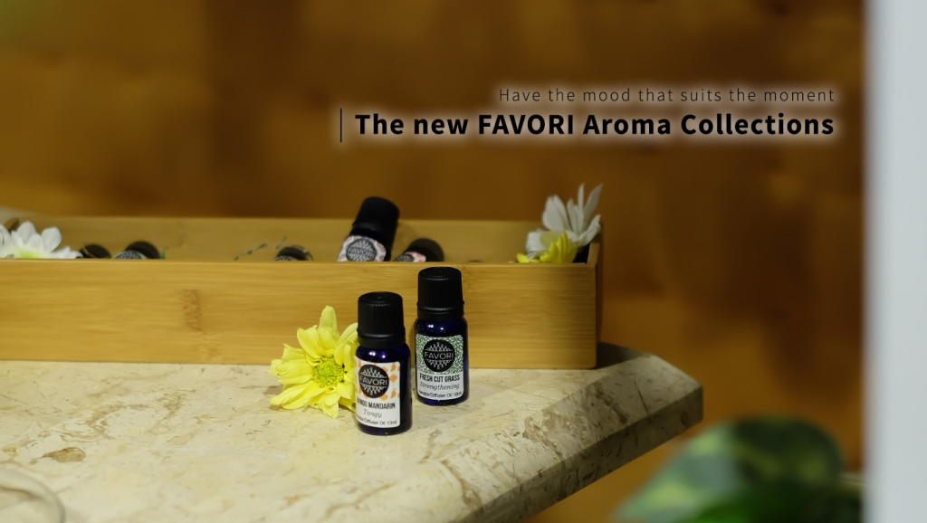 Have the mood that suits the moment with the new FAVORI Aroma Collections