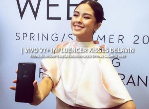 Vivo V7+ influencer Kisses Delavin for Francis Libiran's MEGA Fashion Week Spring Summer 2018