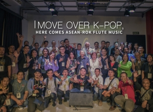 Move over K-Pop, Here Comes ASEAN-ROK Flute Music