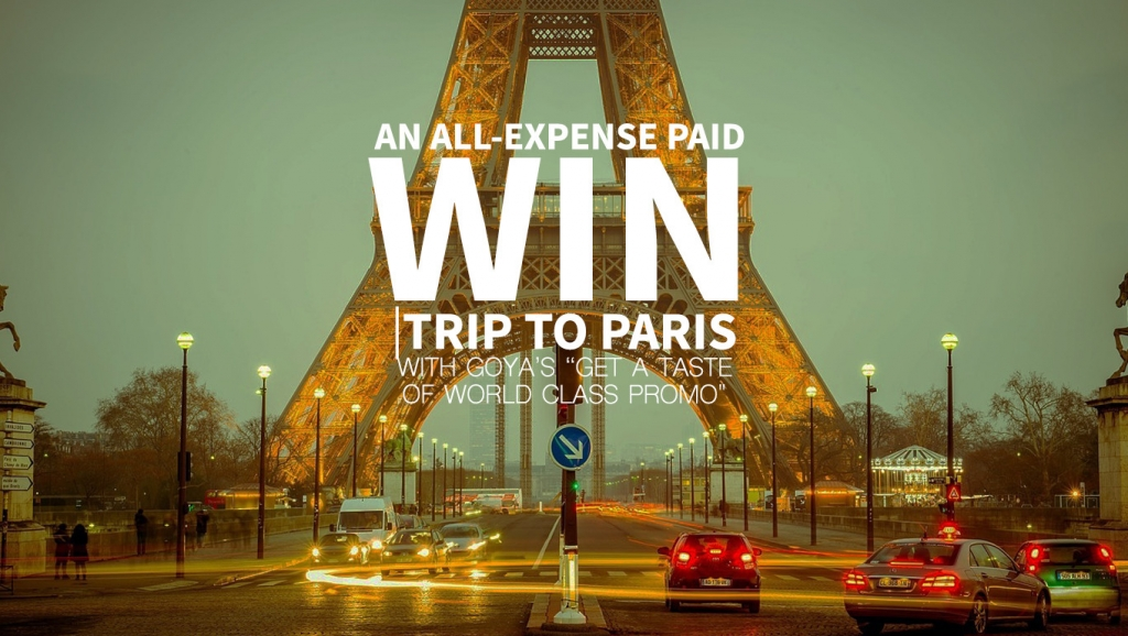 """Win an all-expense paid trip to Paris with Goya: """"Get a Taste of World Class Promo"""""""