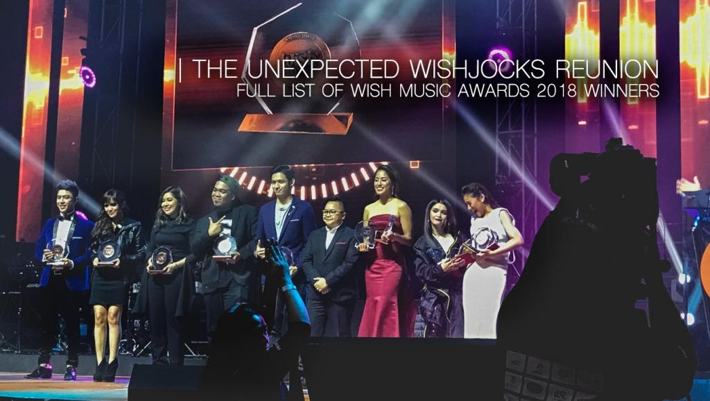 Full list of #WishMusicAwards2018 Winners +  The Unexpected WishJocks Reunion