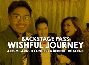 Backstage Pass: Wishful Journey Album Launch Concert in Araneta Coliseum