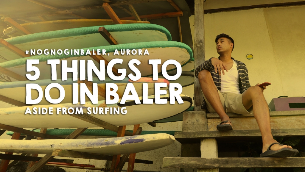 5 other things to do in Baler aside from Surfing