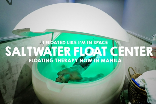 Saltwater Float Center Manila: 'I floated like I'm in Space'