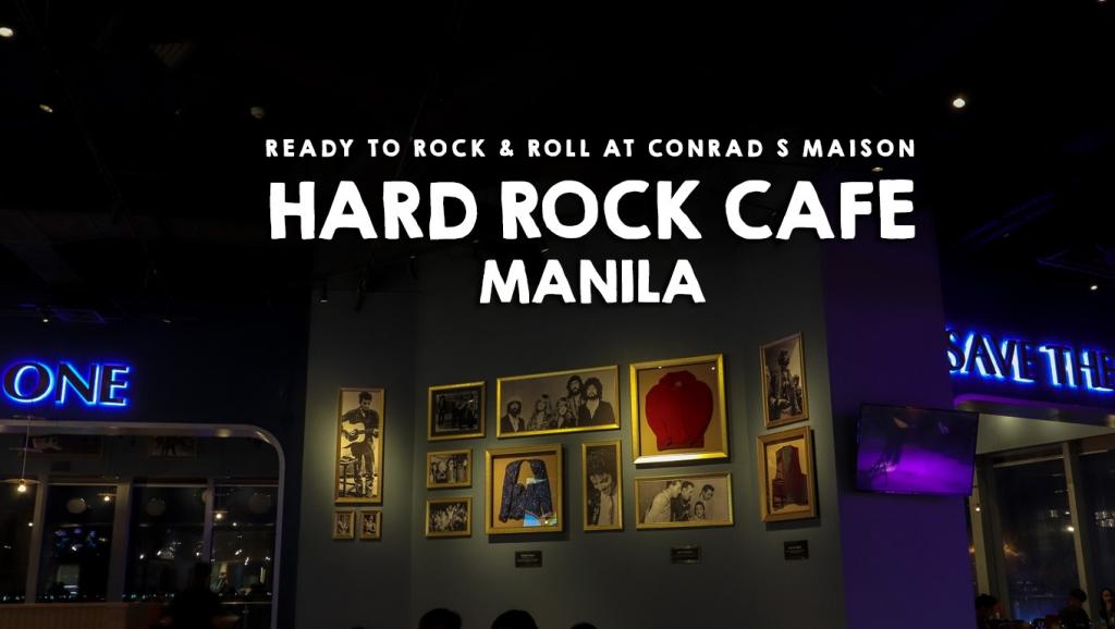 Hard Rock Café Manila re-opened at Conrad S Maison, Pasay City