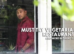 Must Try Vegetarian Restaurants + more in Davao City