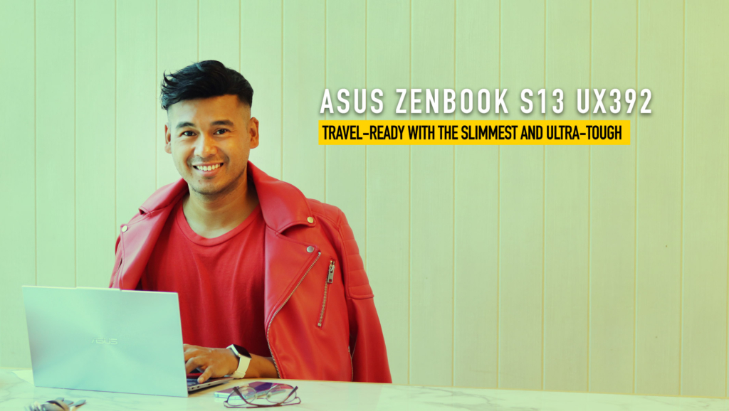 Travel-ready with the Slimmest and Ultra-tough ASUS ZenBook S13 UX392