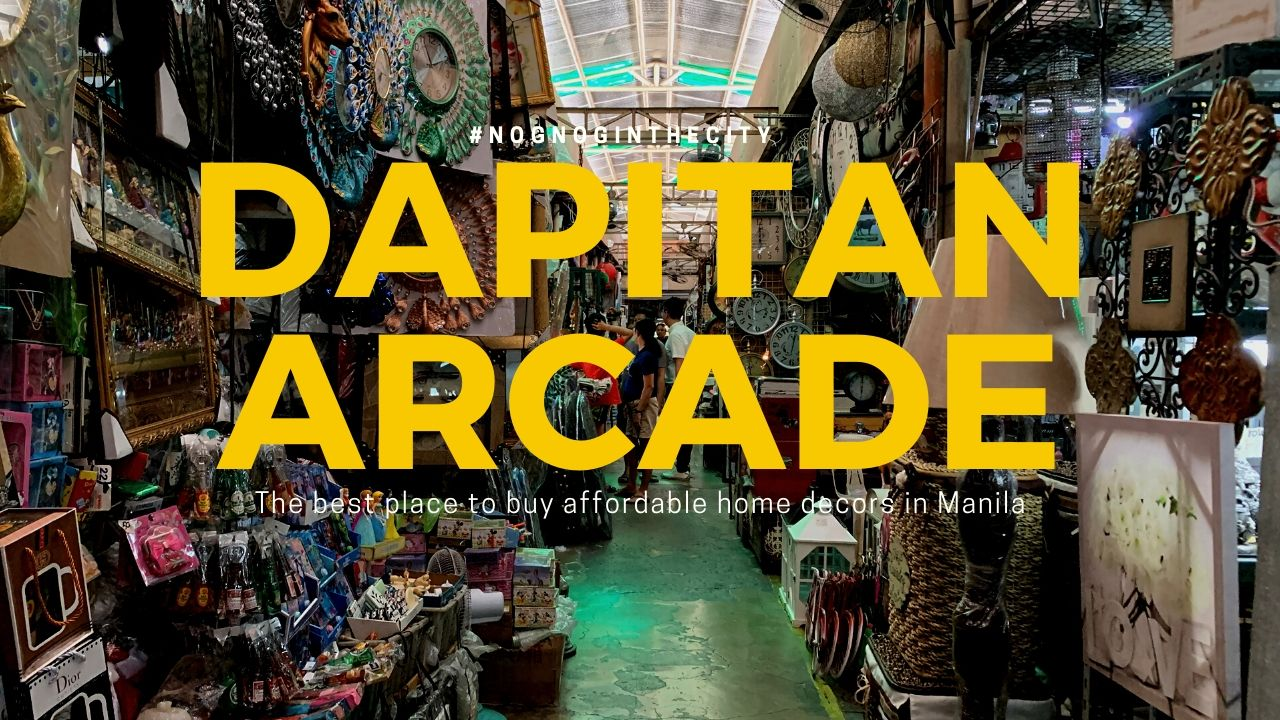 Dapitan Arcade   The best place to buy affordable home decors in ...