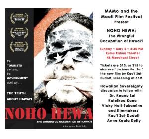 """MAMo Film Fest, May 5th, """"Noho Hewa"""" & """"Ua Mau Ke Ea"""" screening"""