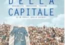 """Il libro """"Quelli della Capitale"""": un vero e proprio omaggio alla tifoseria laziale"""