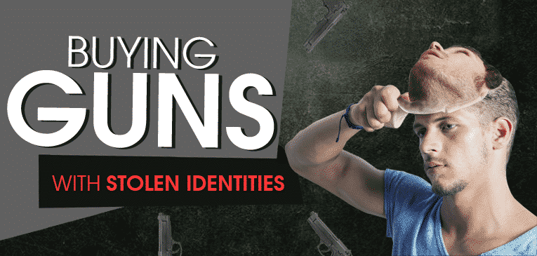 Buying Guns with Stolen Identities