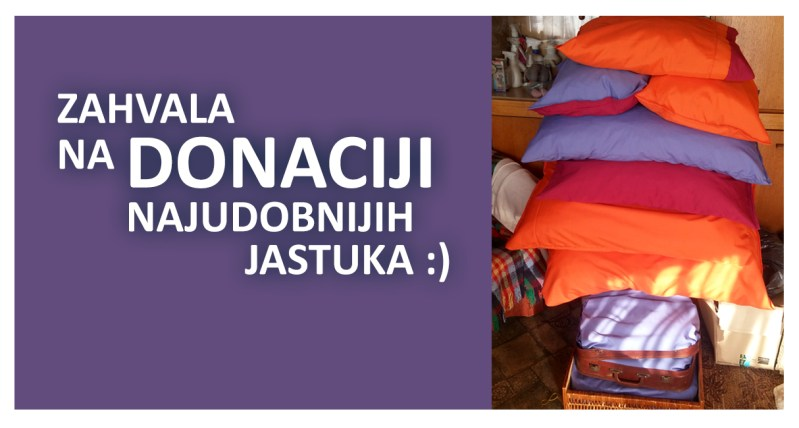 Zahvala na vrijednoj donaciji - jastucima!