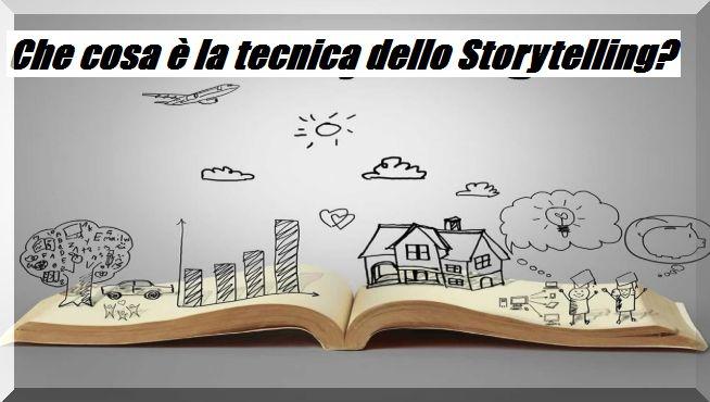 Perchè utilizzare la tenica narrativa dello storytelling