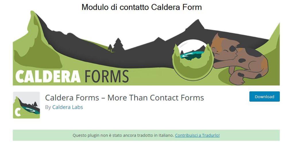 Modulo di contatto Caldera Form molto innovativo, ma costosto