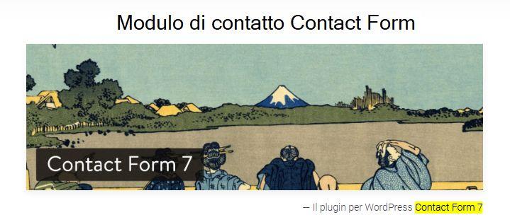 Soluzione Contact Form 7 , modulo del CMS WordPress per gestire i contatti con le utenze.