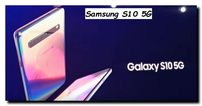 Cellulare Samsung S10 con la nuova rete 5G