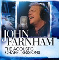 John Farnham The Acoustic Chapel Sessions