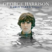George Harrison Early Takes Volume 1