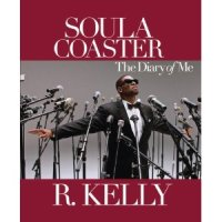 R Kelly Soulacoaster The Diary Of Me