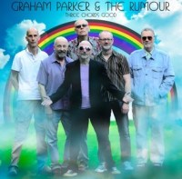 Graham Parker and the Rumour Three Good Chords