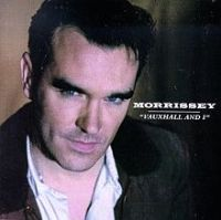 Morrissey Vauxhall and I
