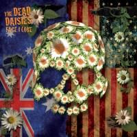 Dead Daisies Face I Love