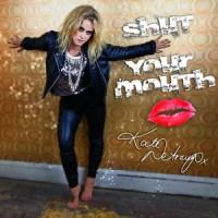 Kate DeAraugo Shut Your Mouth, music news, noise11.com