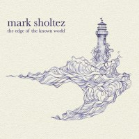 Mark Sholtez The Edge of the Known World
