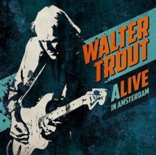 Walter Trout Alive in Amsterdam