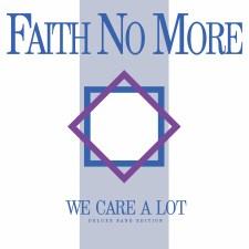 Faith No More We Care A Lot